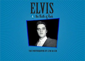 Elvis & The Birth Of Rock - Available To Order