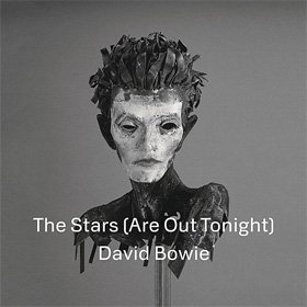 The Stars (Are Out Tonight) Is Out Today
