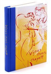 Wyman Shoots Chagall