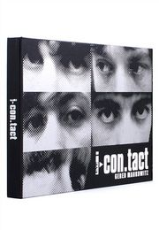 I-Contact The Complete Black-and-White Rolling Stones Archive of Gered Mankowitz