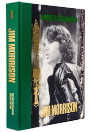 A Guide to the Labyrinth The Collected Works of Jim Morrison