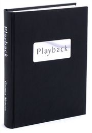 Playback An Illustrated Memoir