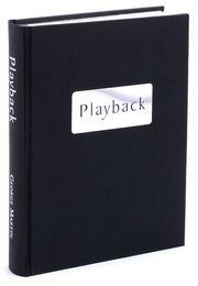Playback An Illustrated Memoir